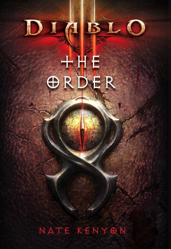 Новый роман Диабло 3 The Order появился в продаже в день релиза игры. И в настоящее время, вы, легко, можете найти е ... - Изображение 1