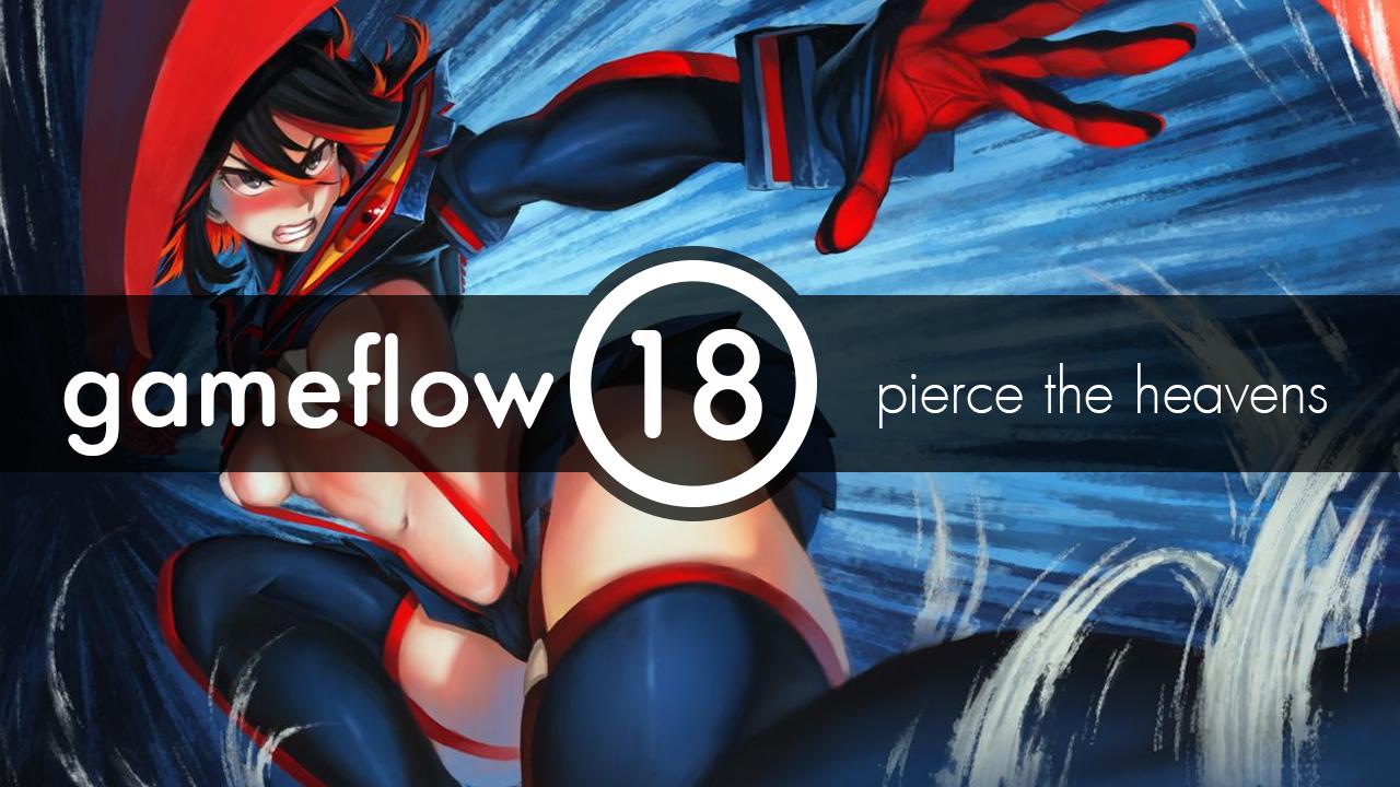 Gameflow #18 pierce the heavens   Пишите, спрашивайте, хвалите, ругайте.  - Изображение 1