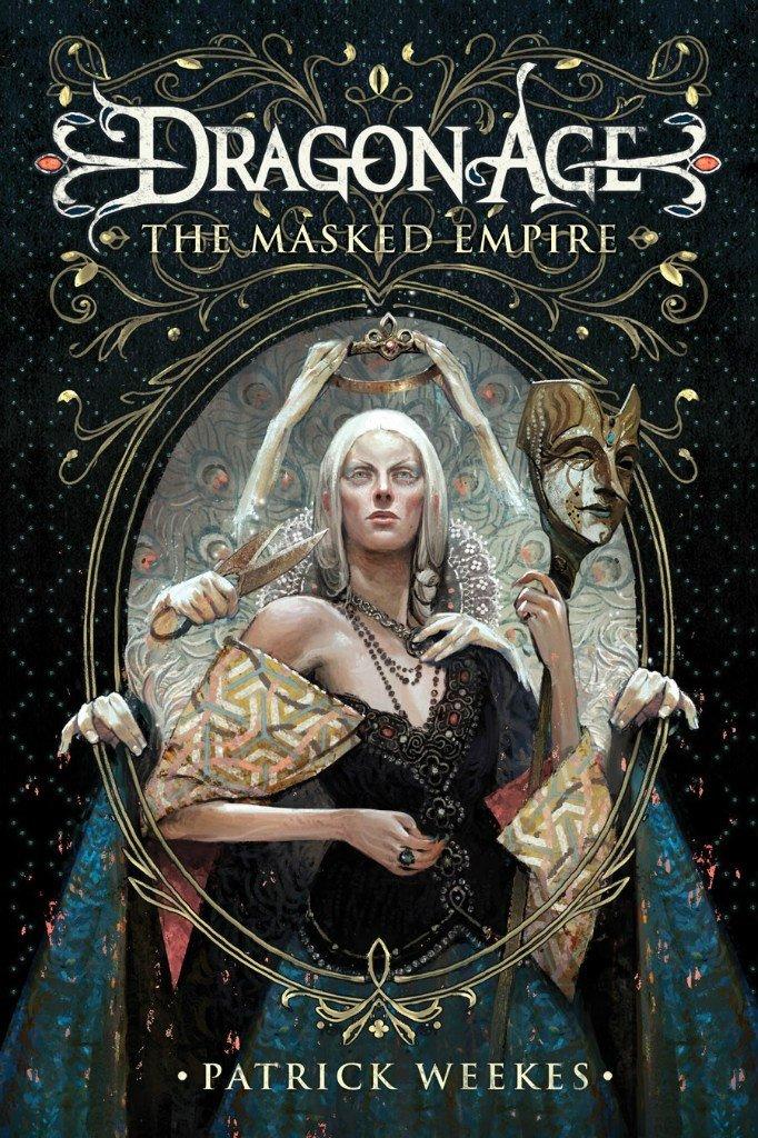 Dragon Age — «Империя Масок» Патрика Уикса. - Изображение 1
