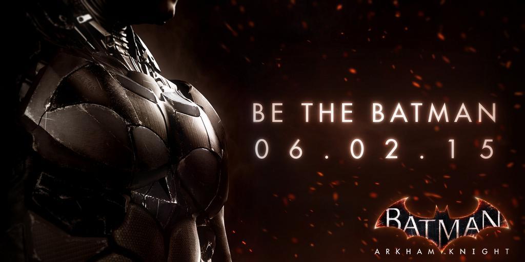 Batman:Arkham Knight выйдет 2 июня 2015.. - Изображение 1
