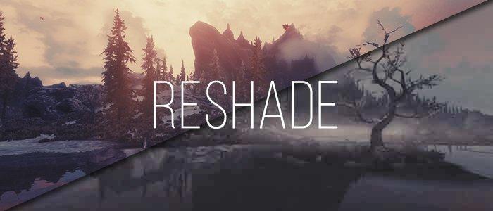 ReShade: вдохни в игру немного графона! - Изображение 1