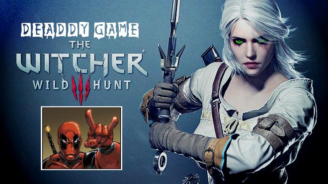DEADDY GAME - Ведьмак 3: Дикая Охота / The Witcher 3: Wild Hunt (2015)  - Изображение 1