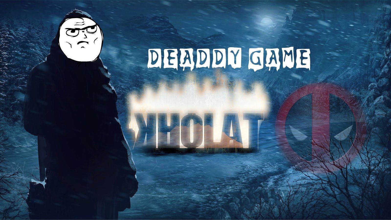 DEADDY GAME - Kholat (2015)  - Изображение 1