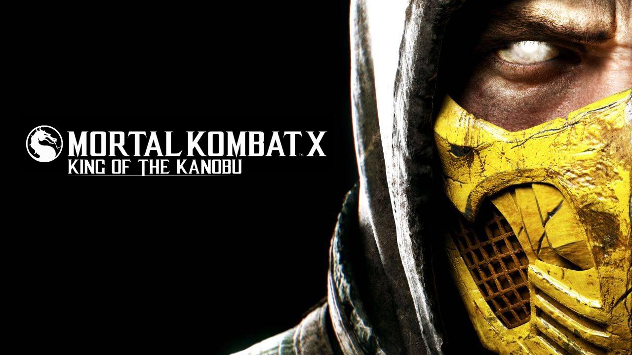 MK X: King of the kanobu [Всем спасибо] - Изображение 1