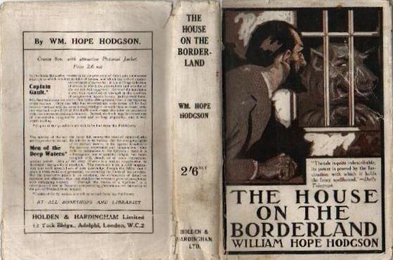Мистический роман Уильяма Ходжсона «Дом на краю», который мог бы стать идеальным... - Изображение 2