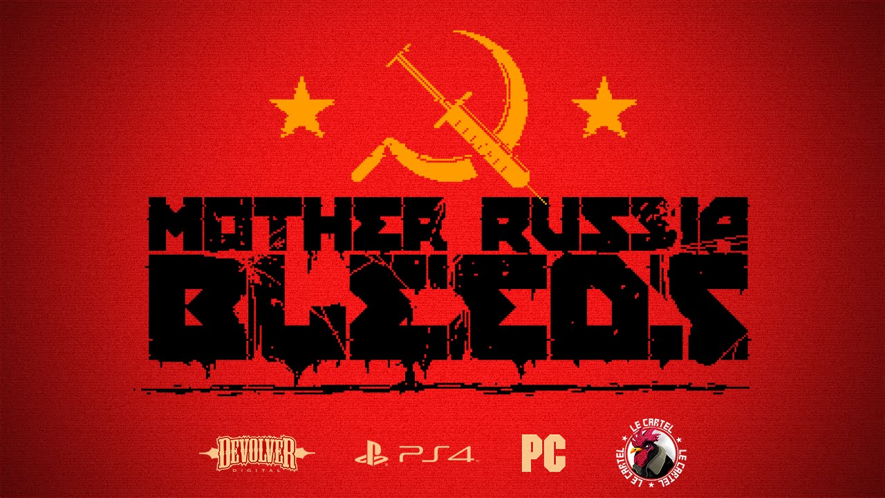 Мульт-обзор на игру Mother Russia bleeds. - Изображение 1