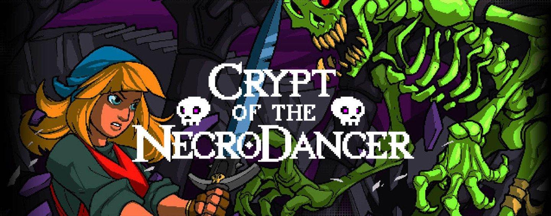 А вы играли в… Crypt of the Necrodancer? - Изображение 1