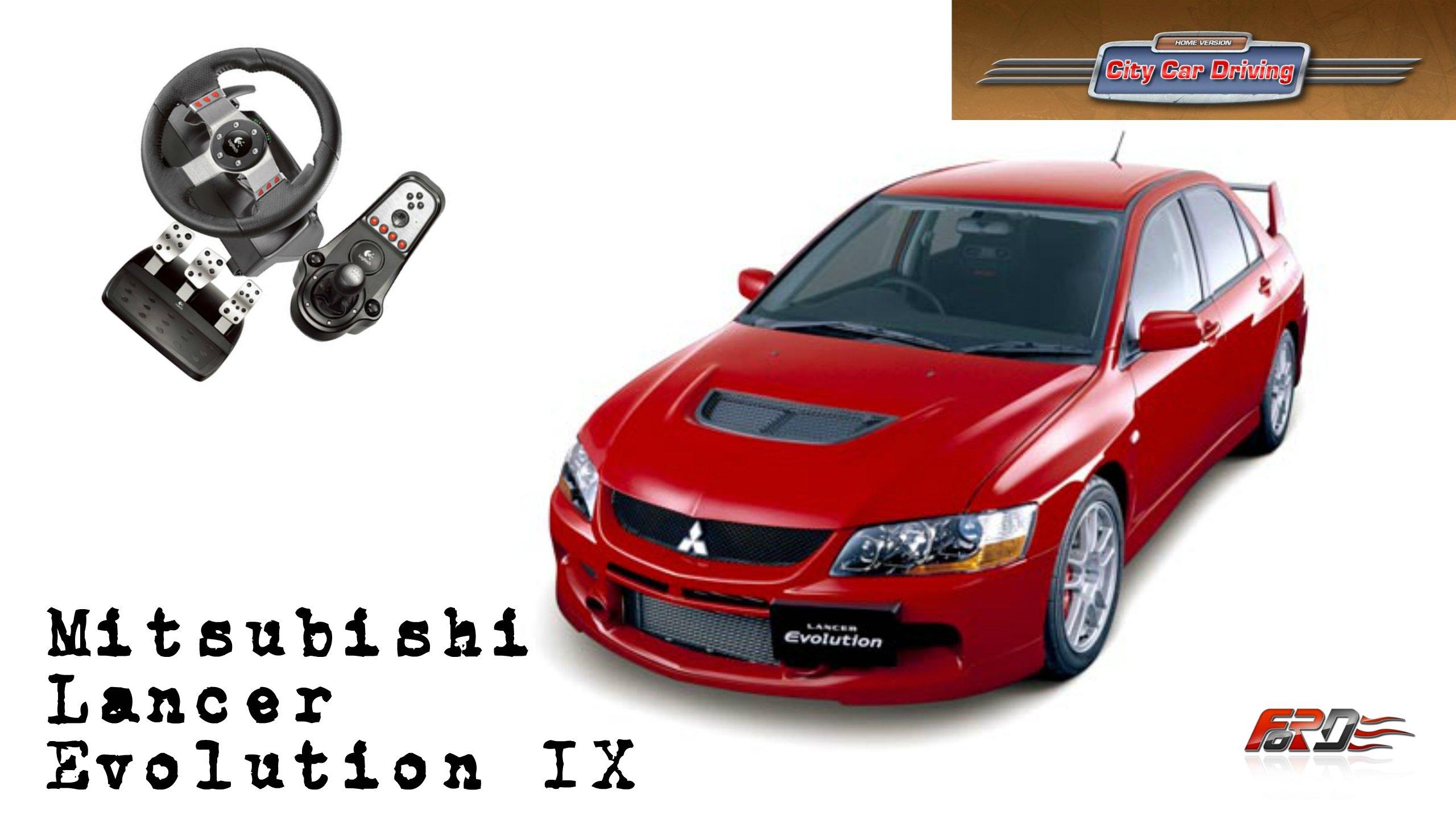 Mitsubishi Lancer Evolution IX - тест-драйв, обзор легендарного спортивного седана в City Car Drivin - Изображение 1