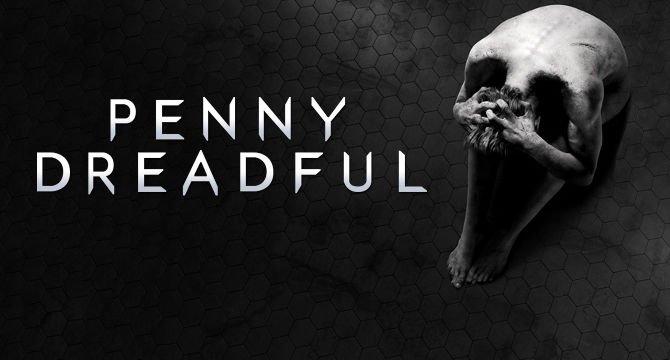 Penny Dreadful – о сериале в целом и новом сезоне в частности. - Изображение 1