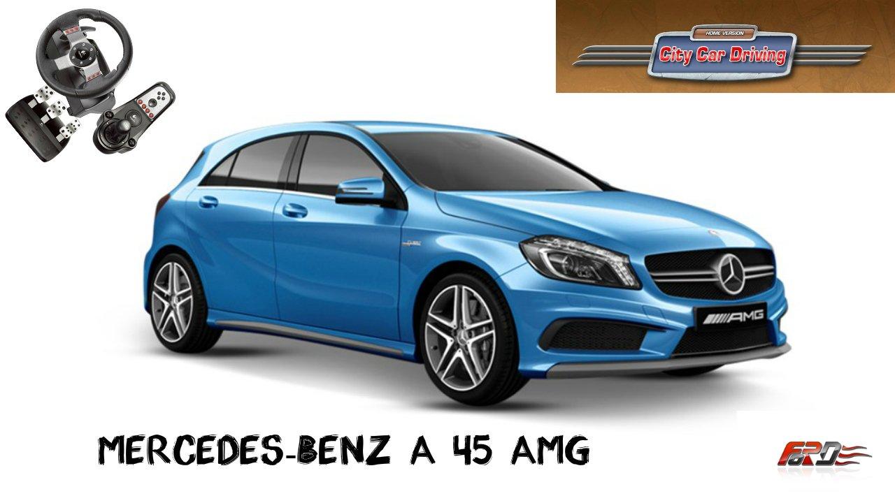 [ Mercedes-Benz A45 AMG ] тест-драйв, обзор городского спортивного автомобиля в City Car Driving - Изображение 1