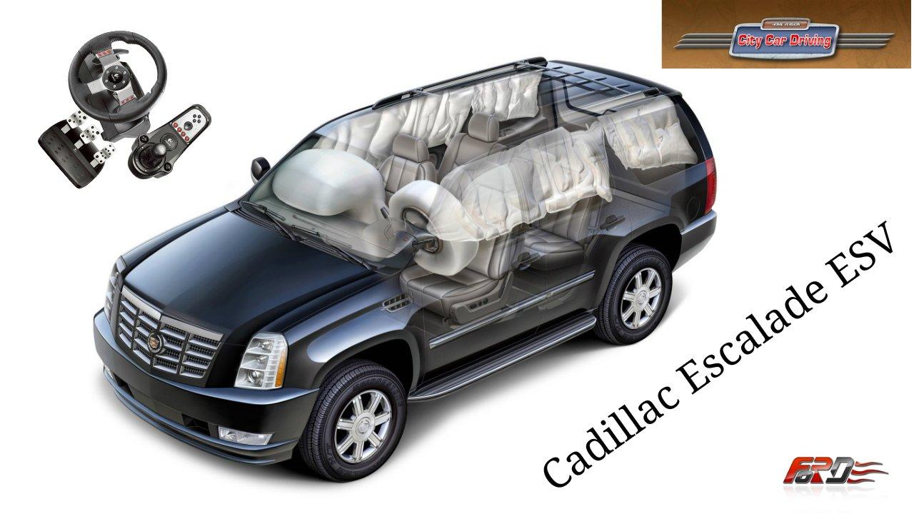 [City Car Driving 1.5.1] Cadillac Escalade тест-драйв, обзор, американские внедорожники Logitech G27. - Изображение 1