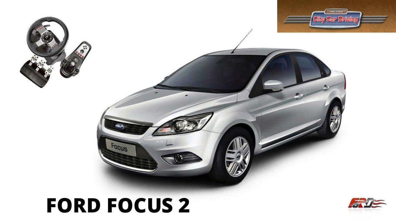 [Ford Focus 2] тест-драйв, обзор, народный дешевый автомобиль City Car Driving 1.5.1 - Изображение 1