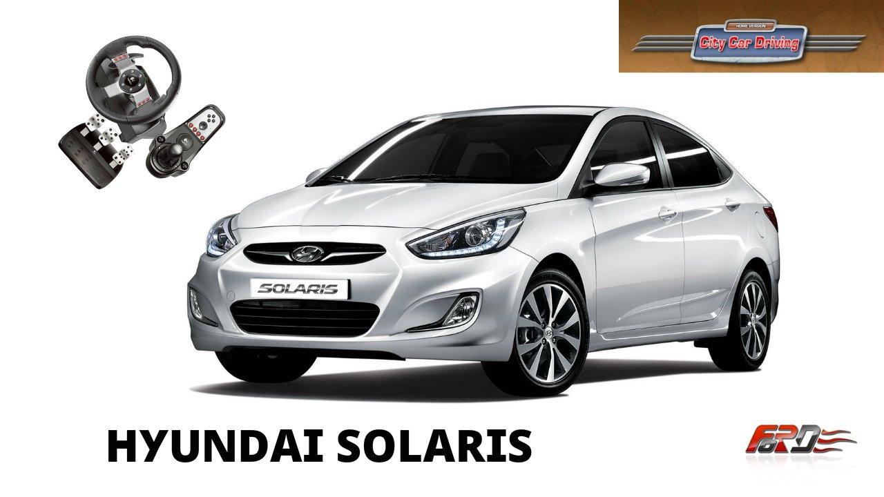 Hyundai Solaris (Accent) - тест-драйв, обзор, популярный бюджетный автомобиль City Car Driving 1.5.1 - Изображение 1