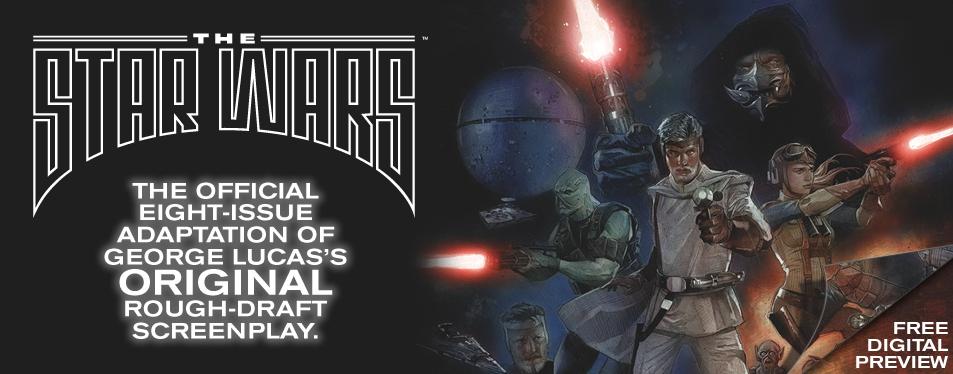 Издательство Dark Horse начинает выпуск комиксов по оригинальному сценарию Звездных Войн написанный Лукасом в 1974 г ... - Изображение 1