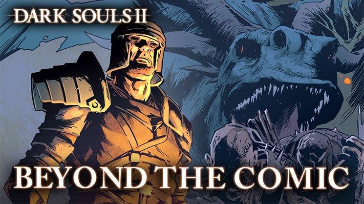В январе 2014 года выйдет комикс по игре Dark Souls 2 под названием Dark Souls 2: Into the Light. Он будет распростр .... - Изображение 1