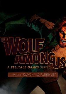The Wolf Among Us: Episode 2 Smoke and Mirrors