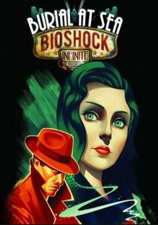 BioShock Infinite: Burial at Sea – Episode One