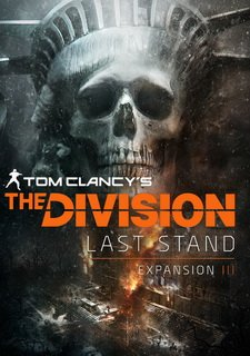 Tom Clancy's The Division - The Last Stand