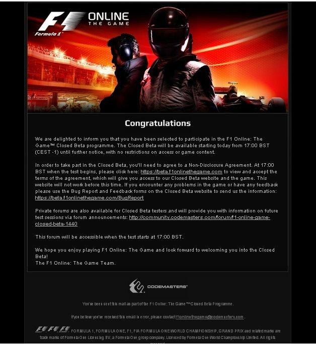 Только что получил письмо от Codemasters. F1 Online: The Game™: You have been selected for Closed Beta. Приятно.   И .... - Изображение 1