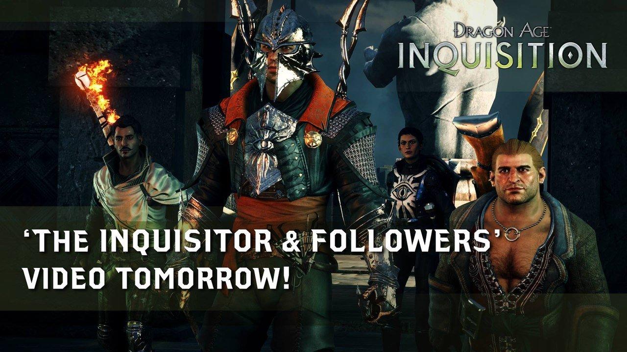 Новый официальный ролик «Dragon Age: Инквизиция» —«Инквизитор и Последователи» уже сегодня! . - Изображение 1