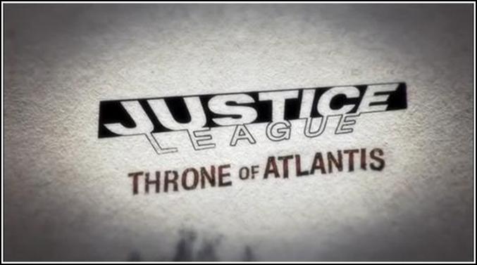 Justice League: The Throne of Atlantis. - Изображение 1