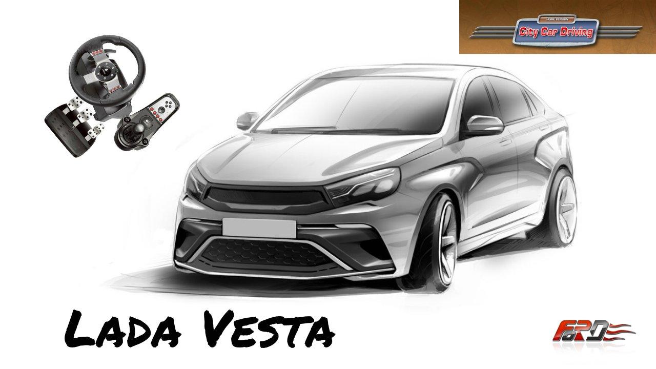 [City Car Driving 1.5.1] Lada Vesta (Лада Веста) тест-драйв, обзор, разгон, динамика Logitech G27. - Изображение 1