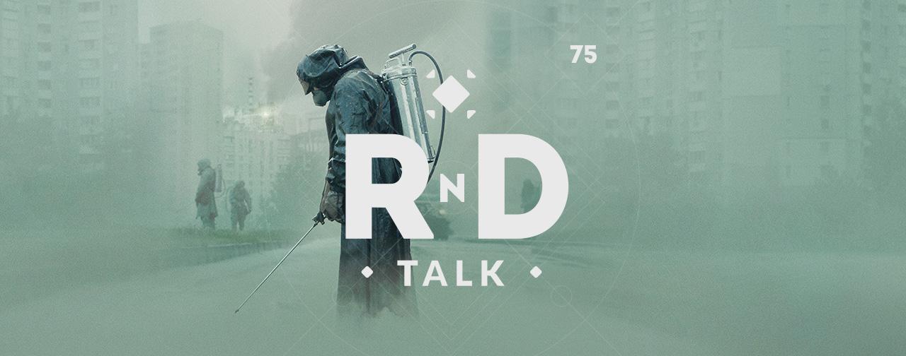 Подкаст RND Talk #75 — Кино, сериалы и картина целиком (Чернобыль, Джон Уик и Пикачу). - Изображение 1