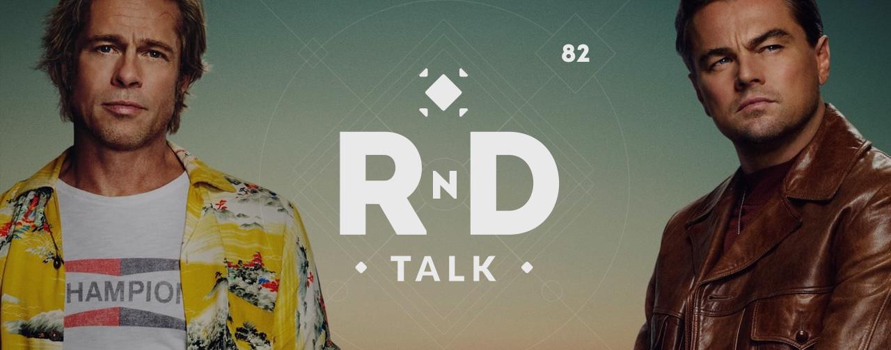 Подкаст RND Talk #82 — Сказочный Голливуд («Паразиты», «Страшные сказки» и «Однажды в Голливуде»). - Изображение 1