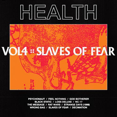 Музыкальный Альбом: «HEALTH — VOL. 4 :: SLAVES OF FEAR». - Изображение 1