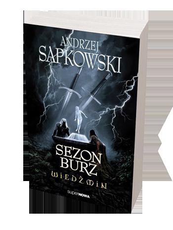 Новая книга от Анджея Сапковского во вселенной Ведьмака будет называться - Сезон бурь. Как ранее говорил автор, кн .... - Изображение 1